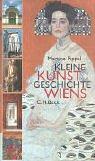 9783406458583: Kleine Kunstgeschichte Wiens