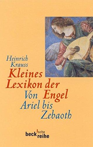 9783406459511: Kleines Lexikon der Engel: Von Ariel bis Zebaoth