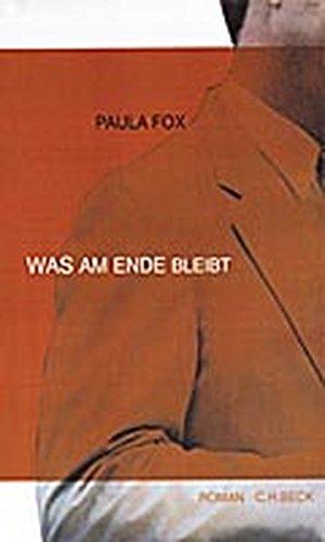 Was am Ende bleibt: Fox, Paula