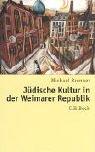 9783406461217: Jüdische Kultur in der Weimarer Republik.
