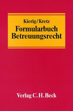 9783406461873: Formularbuch Betreuungsrecht mit CD-ROM