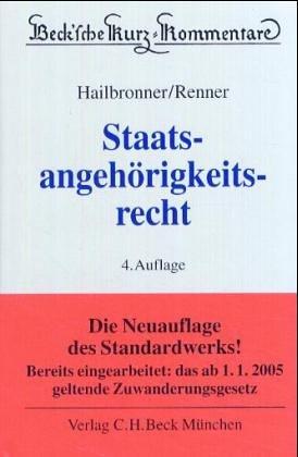 9783406462436: Staatsangehörigkeitsrecht (StAngR)