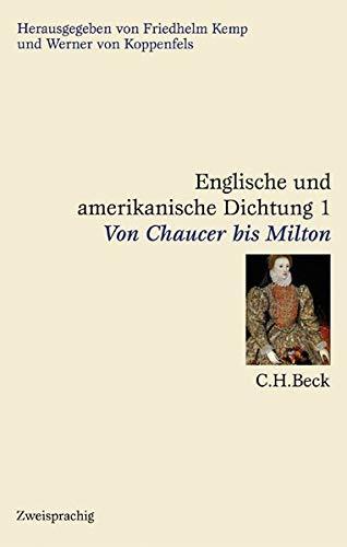9783406464560: Englische und amerikanische Dichtung, 4 Bde., Bd.1, Von Chaucer bis Milton