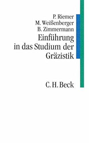 9783406466298: Einführung in das Studium der Gräzistik