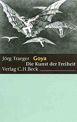 9783406466724: Goya: Die Kunst der Freiheit