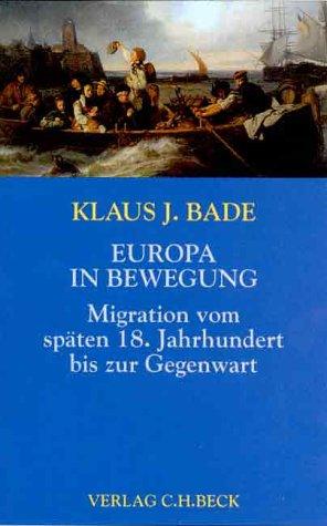 9783406467202: Europa in Bewegung: Migration vom späten 18. Jahrhundert bis zur Gegenwart (Europa bauen)