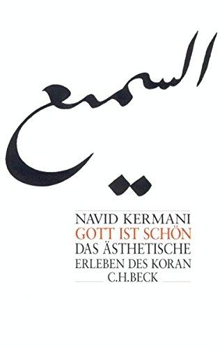 9783406467387: Gott ist schön: Das ästhetische Erleben des Koran