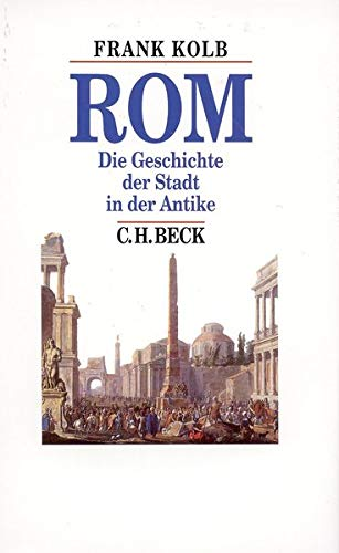 9783406469886: Rom: Die Geschichte der Stadt in der Antike