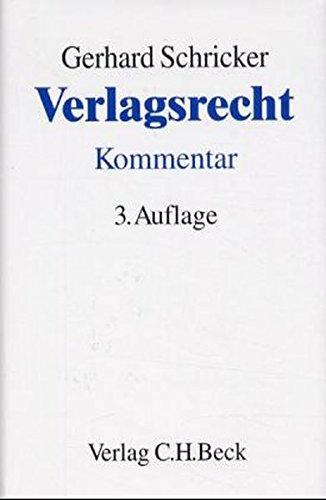 Verlagsrecht: Gerhard Schricker