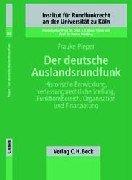 9783406470929: Der deutsche Auslandsrundfunk.