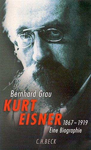 9783406471582: Kurt Eisner: 1867 - 1919. Eine Biographie