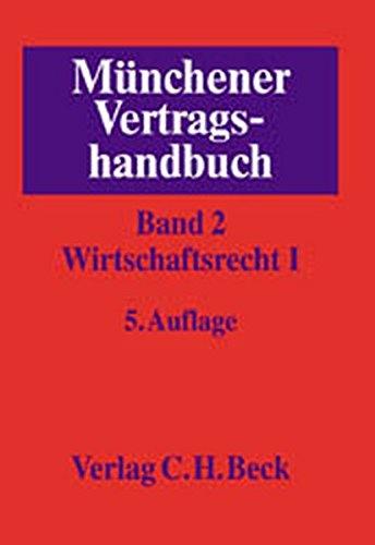 9783406472336: Münchener Vertragshandbuch. Band 2. Wirtschaftsrecht 1.