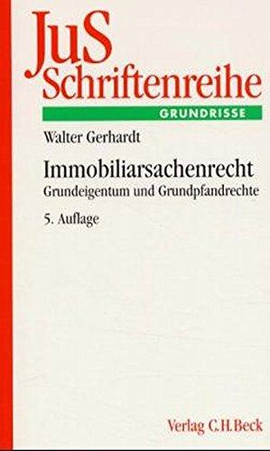 9783406472770: Immobiliarsachenrecht: Grundeigentum und Grundpfandrechte
