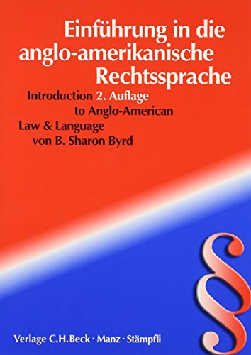 9783406472909: Einführung in die anglo-amerikanische Rechtssprache: Introduction to Anglo-American Law and Language