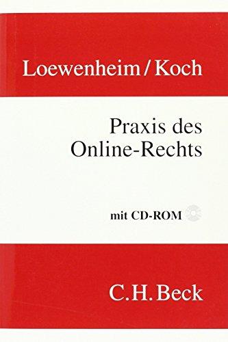 Praxis des Online-Rechts: Ulrich Loewenheim