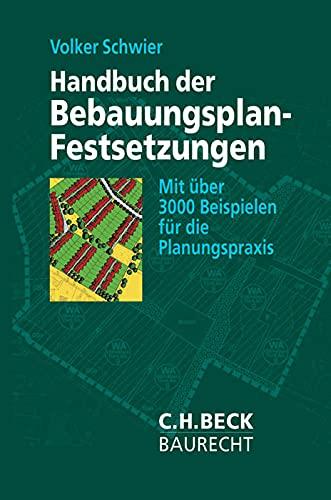 9783406473821: Handbuch der Bebauungsplan-Festsetzungen: Mit über 3000 Beispielen