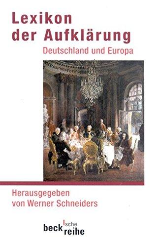 9783406475719: Lexikon der Aufklärung: Deutschland und Europa
