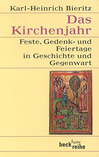 9783406475856: Das Kirchenjahr: Feste, Gedenk- und Feiertage in Geschichte und Gegenwart