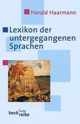 9783406475962: Lexicon Der Untergagangenen Sprache (German Edition)