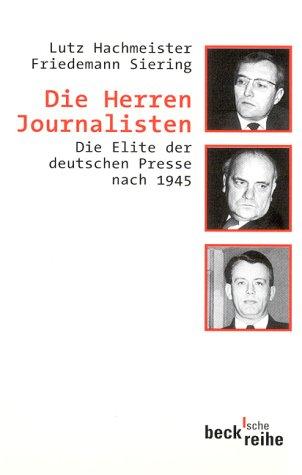 9783406475979: Die Herren Journalisten.