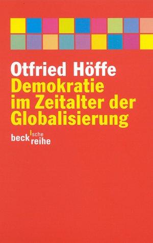 9783406475993: Demokratie im Zeitalter der Globalisierung