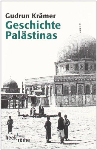 9783406476013: Geschichte Palästinas: Von der osmanischen Eroberung bis zur Gründung des Staates Israel