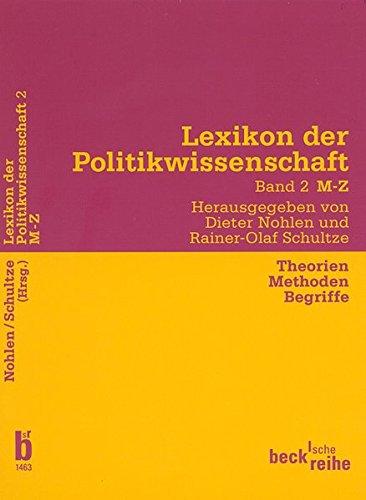 9783406476044: Lexikon der Politikwissenschaft - Theorien, Methoden, Begriffe. Bd. 2 M - Z