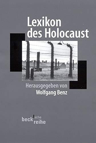 Lexikon des Holocaust: Benz, Wolfgang