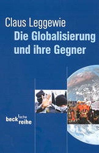 9783406476273: Die Globalisierung und ihre Gegner