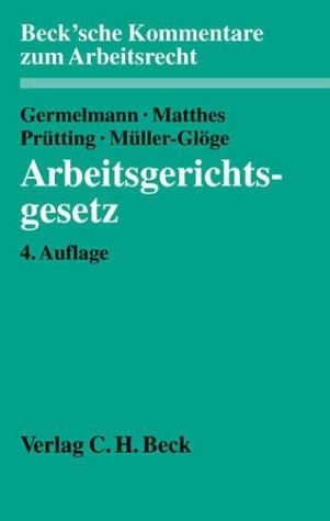9783406476716: Arbeitsgerichtsgesetz (ArbGG), Kommentar (Livre en allemand)