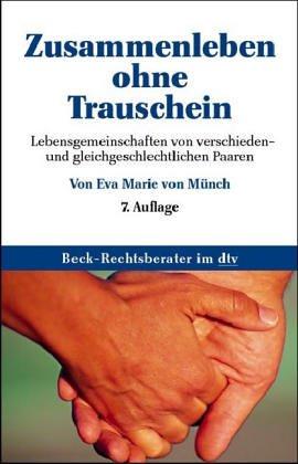 9783406476723: Zusammenleben Ohne Trauschein (Grundrisse Des Rechts)