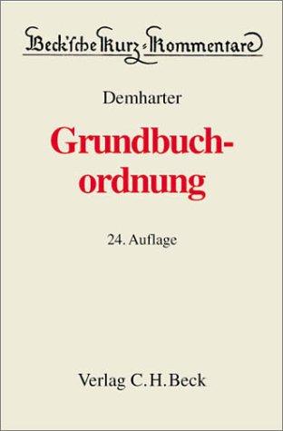 9783406477737: Beck'sche Kurzkommentare, Bd.8, Grundbuchordnung by Demharter, Johann