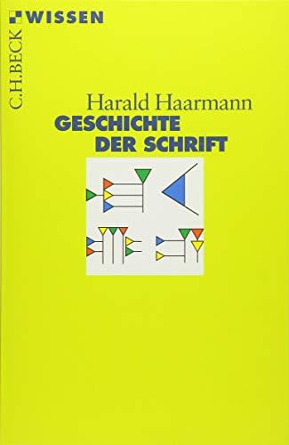 9783406479984: Geschichte der Schrift.