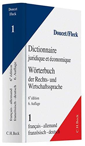 9783406480607: Wörterbuch der Rechts- und Wirtschaftssprache 1. Französisch - Deutsch