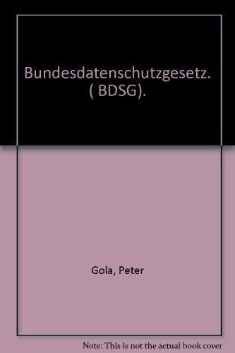 9783406481260: Bundesdatenschutzgesetz. ( BDSG). [Hardcover] by Gola, Peter; Schomerus, Rudo...