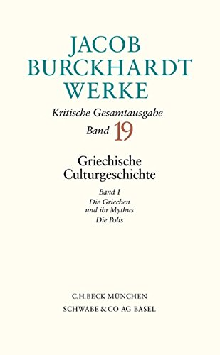 Griechische Culturgeschichte. Band I. Die Griechen und: Burckhardt, Jacob: