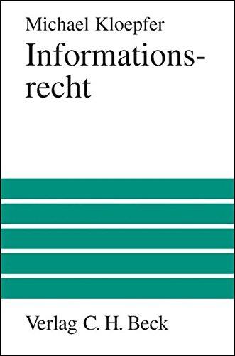 Informationsrecht: Michael Kloepfer