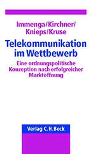 9783406484216: Telekommunikation im Wettbewerb: Eine ordnungspolitische Konzeption nach drei Jahren Marktöffnung
