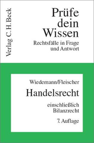 9783406484223: Prüfe dein Wissen, H.7/1, Handelsrecht einschließlich Bilanzrecht (Livre en allemand)