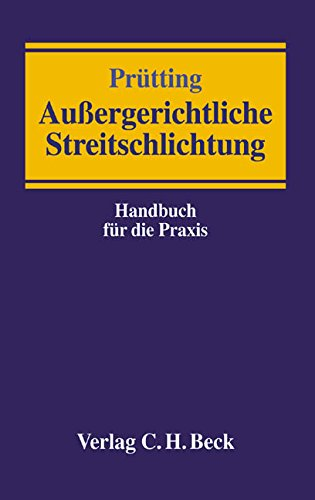 Außergerichtliche Streitschlichtung: Hans Prütting