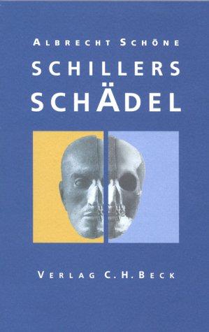 9783406486890: Schillers Schädel