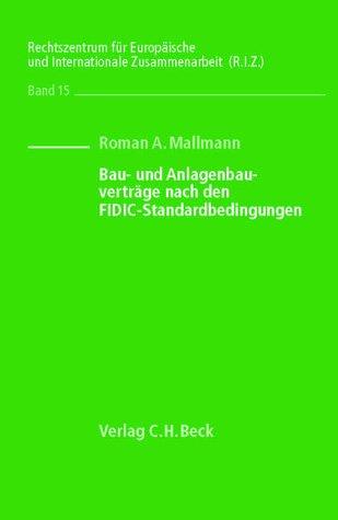 9783406487958: Bau- und Anlagenbauverträge nach den FIDIC-Standardbedingungen: Rechtsstand: August 2001