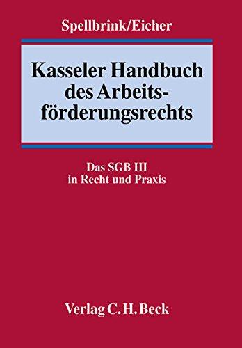 Kasseler Handbuch des Arbeitsförderungsrechts: Wolfgang Eicher