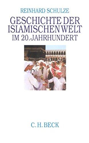 9783406488733: Geschichte der islamischen Welt im 20. Jahrhundert. Sonderausgabe