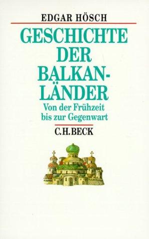 9783406490194: Geschichte der Balkanländer. Von der Frühzeit bis zur Gegenwart.