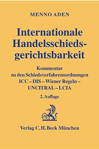 Internationale Handelsschiedsgerichtsbarkeit: Menno Aden