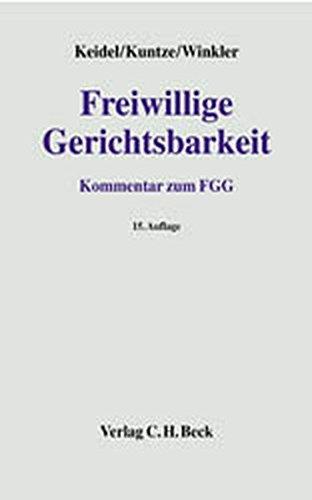 9783406492105: Freiwillige Gerichtsbarkeit. Kommentar zum FGG.