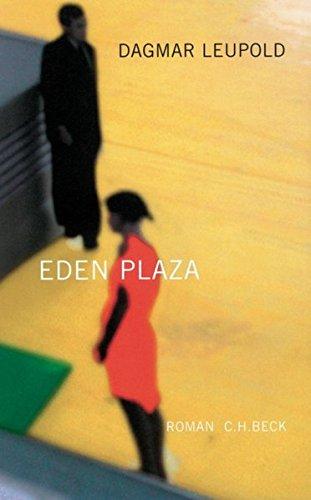 9783406493133: Eden Plaza. Roman
