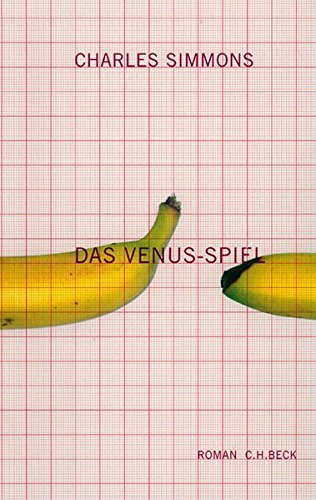 Das Venus-Spiel. Roman. Aus dem Englischen von: Simmons, Charles: