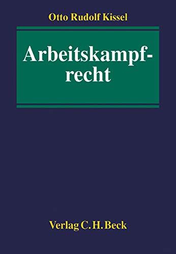 Arbeitskampfrecht: Rudolf Kissel